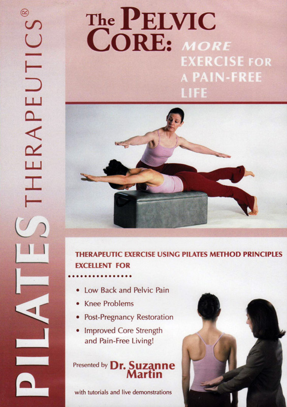 DVD The Pelvic Core: More Exercise for a Pain-Free Life