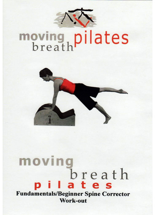 DVD Moving Breath Pilates Spine Corrector Workouts